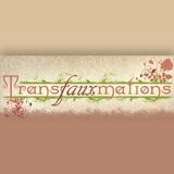 Transfauxmations